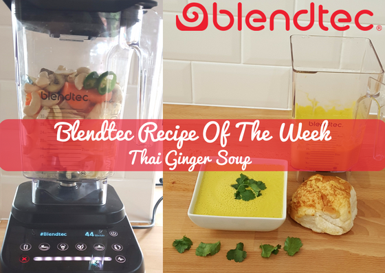 Blendtec Recipe Of The Week: Thai Ginger Soup